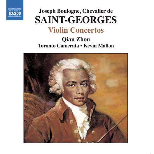 Play & Download SAINT-GEORGES: Violin Concertos No. 1, Op. 3 and Nos. 2 and 10 by Zhou Qian | Napster