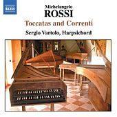 Play & Download ROSSI: Toccate and Correnti by Sergio  Vartolo | Napster