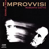 Play & Download Improvvisi by Danilo Rea | Napster
