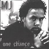 Play & Download One Chance by MJ | Napster
