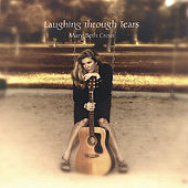 Play & Download Laughing Through Tears by Mary Beth Cross | Napster