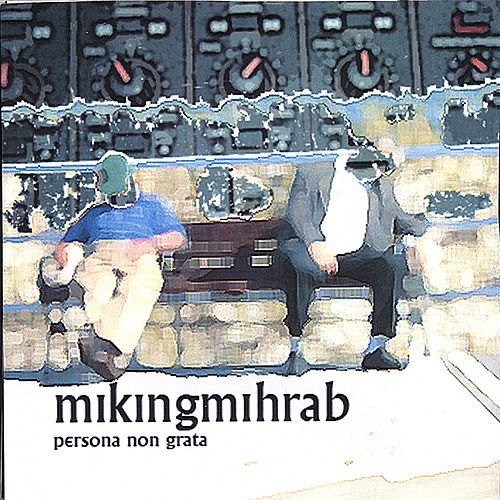 Play & Download Persona non Grata by Mikingmihrab | Napster