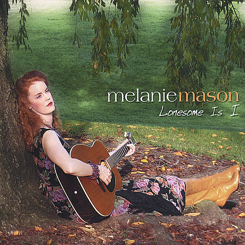 Play & Download Lonesome Is I by Melanie Mason | Napster