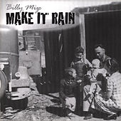 Play & Download Make It Rain by Billy Mize | Napster