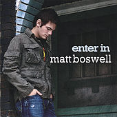 Enter In by Matt Boswell