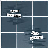 Echo Architect by Stuart McCallum
