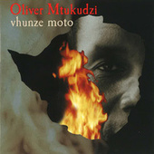 Vhunze Moto by Oliver Mtukudzi
