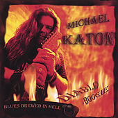 Play & Download Diablo Boogie (Blues Brewed In Hell!) by Michael Katon | Napster