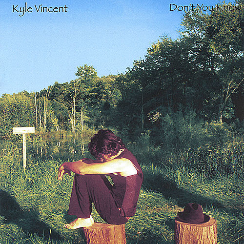 Play & Download Don't You Know by Kyle Vincent | Napster
