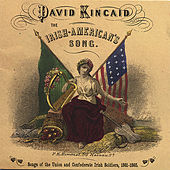 The Irish-American's Song by David Kincaid