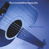 Play & Download Accoustatherapeutic by Kevin Lloyd | Napster