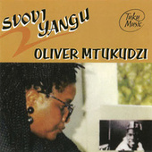 Svovi Yangu by Oliver Mtukudzi