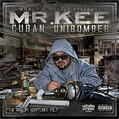 Play & Download The Cuban Unibomber by Mr. Kee | Napster