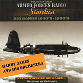 Harry James Big Band on Armed Forces Radio by Various Artists