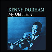 Play & Download My Old Flame by Kenny Dorham | Napster