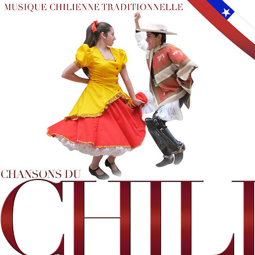 Play & Download Chansons du Chili. Musique Chilienne Traditionnelle by Hermanos Mapuche Chile Folk | Napster