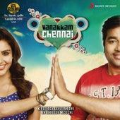 Vanakkam Chennai (Original Motion Picture Soundtrack) by Anirudh Ravichander