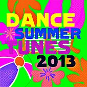 Play & Download Dance Summer Tunes 2013 by Various Artists | Napster