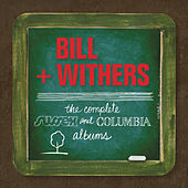 Play & Download Complete Sussex & Columbia Album Masters by Bill Withers | Napster