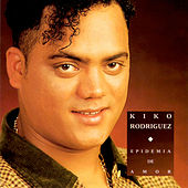 Play & Download Epidemia De Amor by Kiko Rodriguez | Napster
