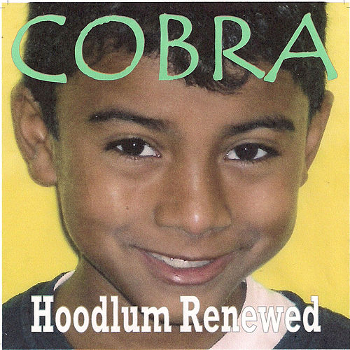 Play & Download Hoodlum Renewed by Cobra | Napster
