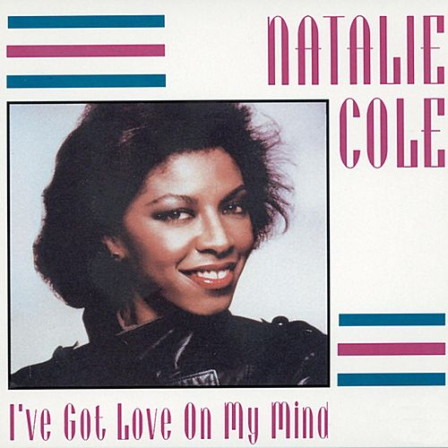 Play & Download I've Got Love On My Mind by Natalie Cole | Napster