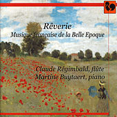 Play & Download Rêverie, Musique française de la Belle Epoque by Martine Buytaert | Napster