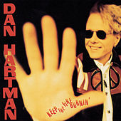 Play & Download Keep The Fire Burnin' by Dan Hartman | Napster