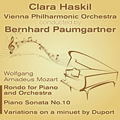 Wolfgang Amadeus Mozart - Rondo for Piano and Orchestra, Piano Sonata No.10, Variations on a Minuet by Duport by Clara Haskil