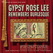 Play & Download Gypsy Rose Lee Remembers Burlesque by Gypsy Rose Lee | Napster
