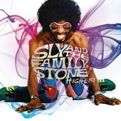 Higher! von Sly & the Family Stone