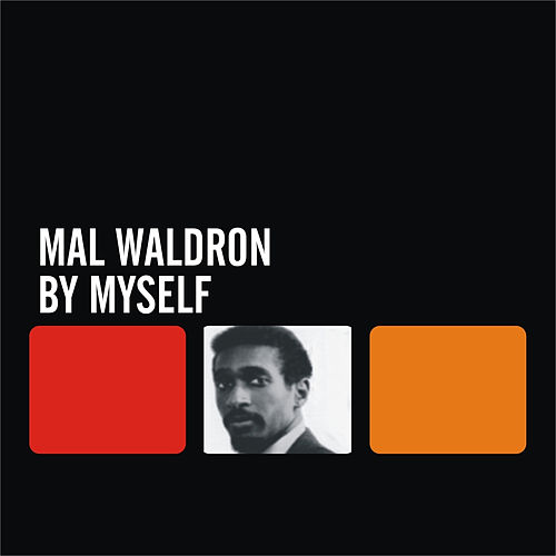 Play & Download By Myself by Mal Waldron | Napster