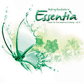 Play & Download Essentia Vol. 4 by Andrey Cechelero | Napster