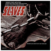 Slaves by Grady Tate