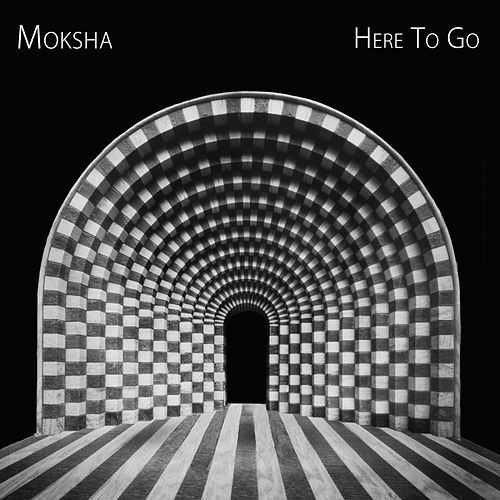 Play & Download Here To Go by Moksha | Napster