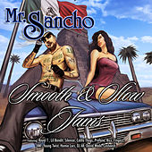 Mr. Sancho Smooth & Slow Jams by Mr. Sancho