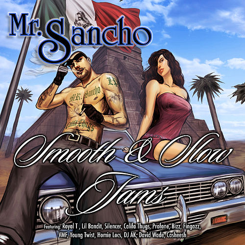 Play & Download Mr. Sancho Smooth & Slow Jams by Mr. Sancho | Napster