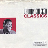 Chubby Checker Classics by Chubby Checker