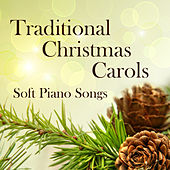 Traditional Carols for Christmas: Soft Piano Songs by Music Themes Group