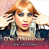 Play & Download She Motions by Ms. Monique | Napster