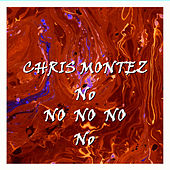 Play & Download No No No by Chris Montez | Napster