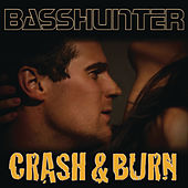 Play & Download Crash & Burn by Basshunter | Napster