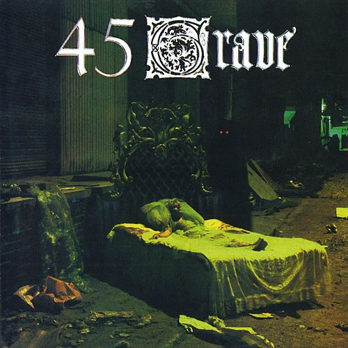 Play & Download Sleep In Safety by 45 Grave | Napster
