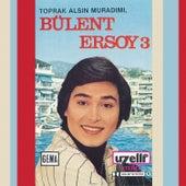 Play & Download Bülent Ersoy 3 by Bülent Ersoy | Napster