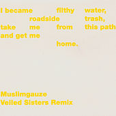 Play & Download Veiled Sisters Remix by Muslimgauze | Napster