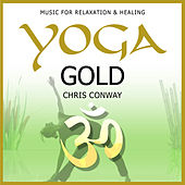Play & Download Yoga Gold by Chris Conway | Napster