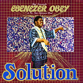 Play & Download Solution by Ebenezer Obey | Napster