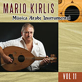 Música Arabe Instrumental Vol.11 by Mario Kirlis