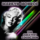 The Greatest Collection by Marilyn Monroe