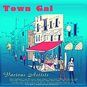 Play & Download Town Gal by Various Artists | Napster